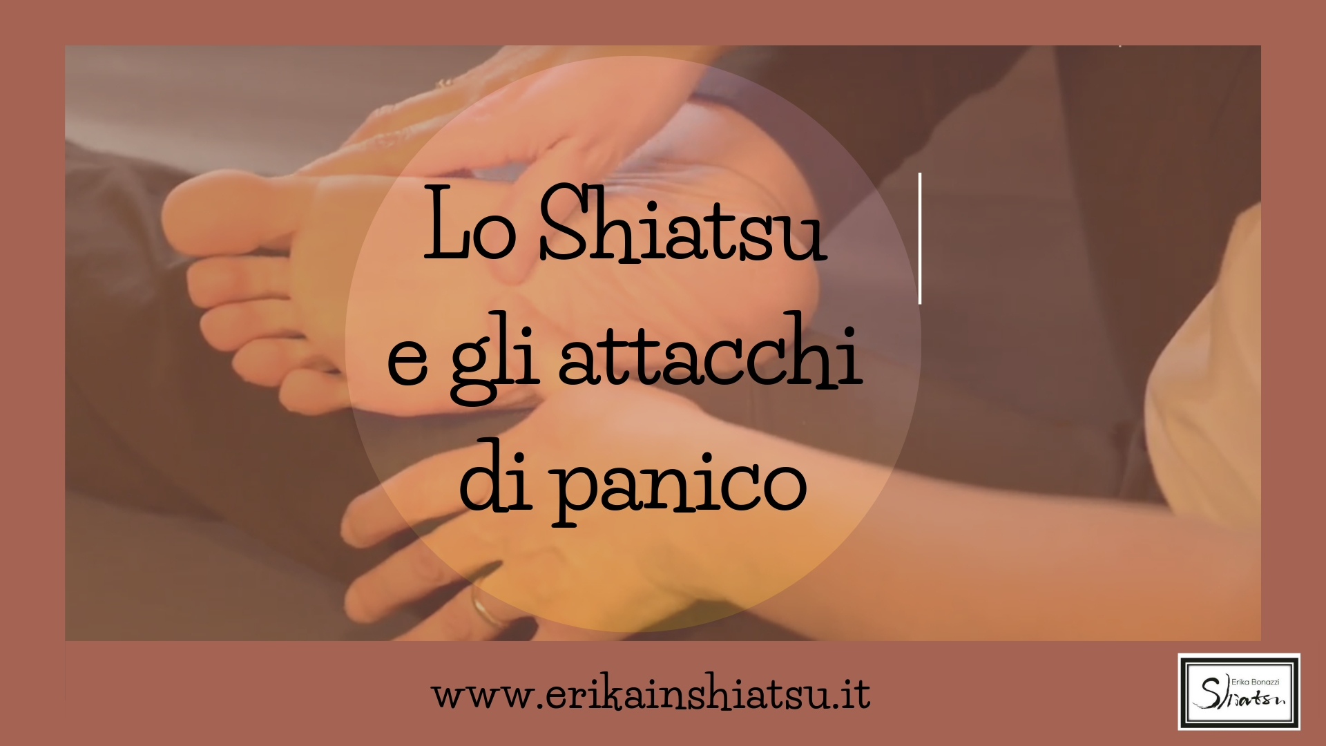 Amato Lo Shiatsu e l'Autoshiatsu negli attacchi di panico - Erika in Shiatsu QL48